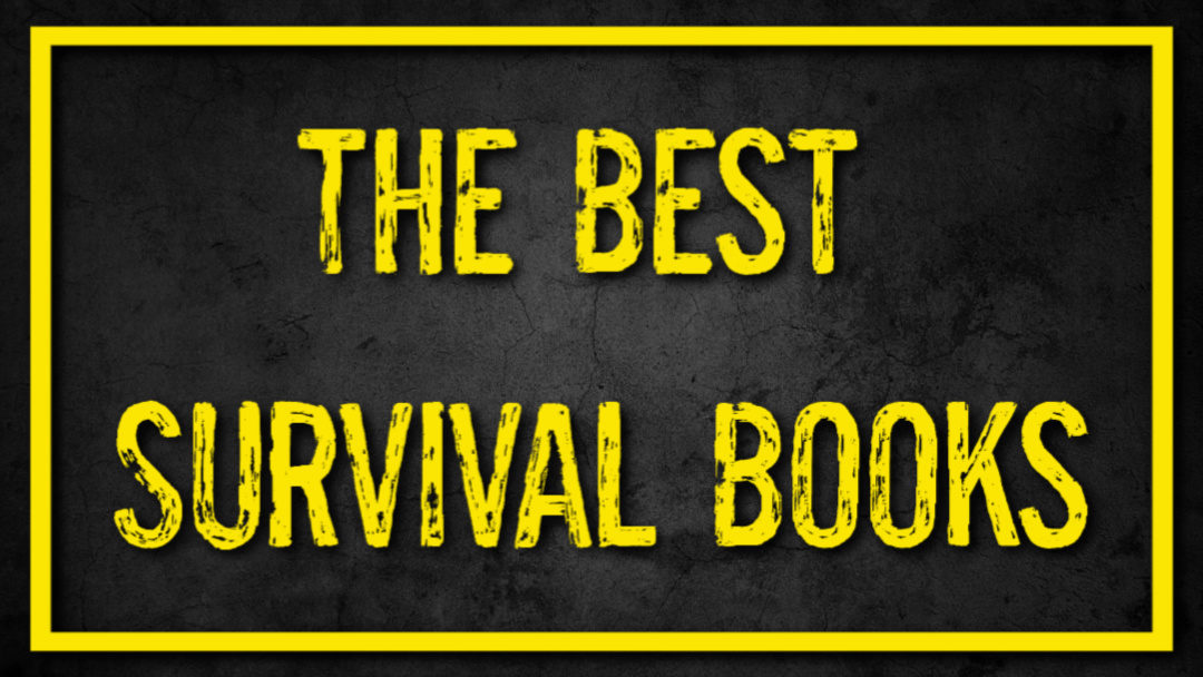 The Best Survival Books